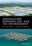 img - for Aquaculture, Resource Use, and the Environment book / textbook / text book