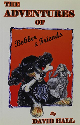 The Adventures of Bobber and His Friends PDF