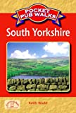 Pocket Pub Walks South Yorkshire (Pocket Pub Walks)