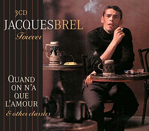 Jacques Brel - Forever By Jacques Brel (2010-01-12) - Zortam Music