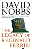The legacy of Reginald Perrin (0413697606) by Nobbs, David