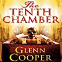 The Tenth Chamber Audiobook by Glenn Cooper Narrated by Henri Lubatti