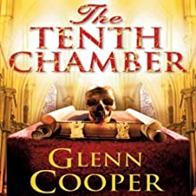 The Tenth Chamber (       UNABRIDGED) by Glenn Cooper Narrated by Henri Lubatti