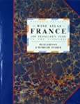 The Wine Atlas of France: And Travell...
