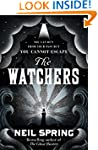 The Watchers: a chilling tale based o...