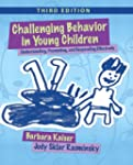 Challenging Behavior in Young Childre...