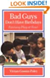 Bad Guys Don't Have Birthdays: Fantasy Play at Four