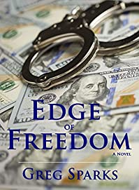 Edge Of Freedom by Greg Sparks ebook deal