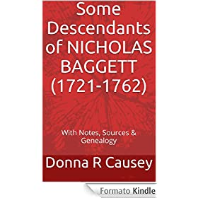 SOME DESCENDANTS OF NICHOLAS BAGGETT, Jr. (1721-1762) (English Edition)
