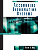 Accounting Information Systems (0324282877) by James Hall