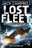 The Lost Fleet: Beyond the Frontier--Invincible (Lost Fleet Beyond/Frontier 2)