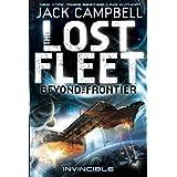 The Lost Fleet: Beyond the Frontier--Invincible (Lost Fleet Beyond/Frontier 2)by Jack Campbell
