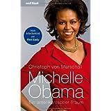 """Michelle Obama: Ein amerikanischer Traumvon """"Christoph von Marschall"""""""