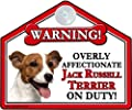 "JACK RUSSELL Dog Gift. High Gloss Plastic Warning Sign 6"" x 7"" with Suction Sign - for car or house windows, can also be nailed to gates or fences."