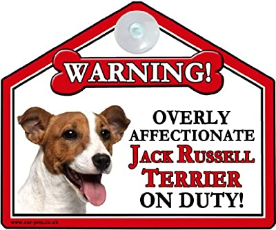 """JACK RUSSELL Dog Gift. High Gloss Plastic Warning Sign 6"""" x 7"""" with Suction Sign - for car or house windows, can also be nailed to gates or fences."""