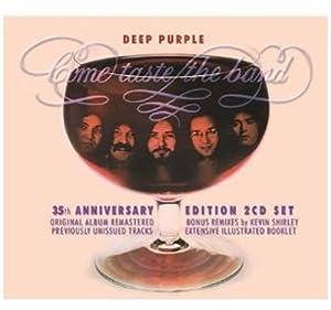 Come Taste the Band [35th Anniversary Edition]