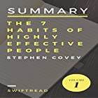 Summary of The 7 Habits of Highly Effective People by Stephen R.Covey Hörbuch von  Swiftread Gesprochen von: Pete Beretta