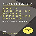 Summary of The 7 Habits of Highly Effective People by Stephen R.Covey |  Swiftread