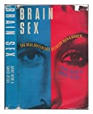 img - for Brain Sex: The Real Difference Between Men and Women by Moir, Anne, Jessel, David (1991) Hardcover book / textbook / text book