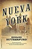 Edward Rutherfurd Nueva York = New York (Roca Editorial Historica)
