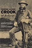 General George Crook: His Autobiography (0806119829) by Crook, George