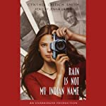 Rain is Not My Indian Name | Cynthia Leitich Smith