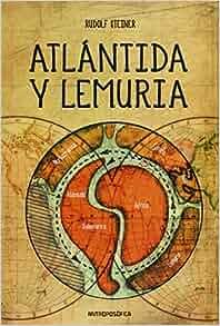 Atlantida y lemuria steiner rudolf
