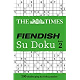 The Times: Fiendish Su Doku Book 2: Bk. 2 (Sudoku Syndication)by The Times Mind Games