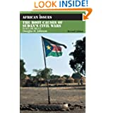 The Root Causes of Sudan's Civil Wars: Peace or Truce (African Issues)