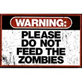Warning Please Do Not Feed the Zombies Art Poster Print Poster Print, 36x24
