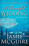 A Beautiful Wedding: A Novella (The Maddox Brothers Series)