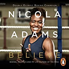 Believe Audiobook by Nicola Adams Narrated by Emma Swan