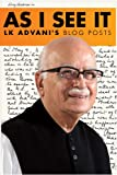 img - for As I See It: LK Advani's Blog Posts book / textbook / text book