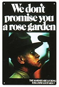 We Don'T Promise You A Rose Garden Marine Sign U.S. Marine Signs