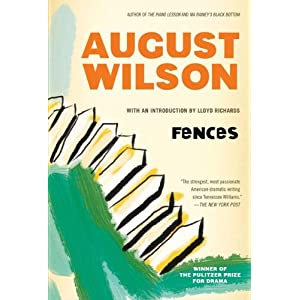 fences play by august wilson review 'fences': a major american play finally makes it to screen it was worth the wait director/star denzel washington faithfully adapts august wilson's searing, pulitzer-winning play the brilliant result is moviemaking as public service, says critic andrew lapin.
