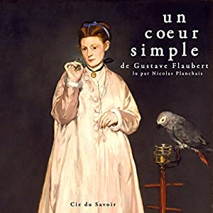 Un cœur simple | Livre audio