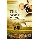 The Amish Midwifeby Mindy Starns Clark
