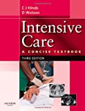 img - for Intensive Care: A Concise Textbook, 3e book / textbook / text book
