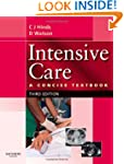 Intensive Care: A Concise Textbook, 3e