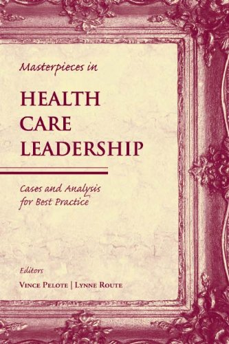 Masterpieces in Health Care Leadership