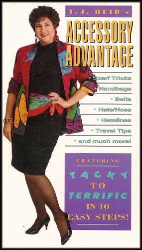 Accessory Advantage: Scarf Tricks, Handbags, Belts, Hats, Hemlines, Travel Tips and Much More (From Tacky to Terrific in 10 Easy Steps)Accessory Advantage: Scarf Tricks, Handbags, Belts, Hats, Hemlines, Travel Tips and Much More (From Tacky to Terrific in 10 Easy Steps)