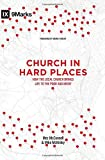 img - for Church in Hard Places: How the Local Church Brings Life to the Poor and Needy (9Marks) by Mez McConnell (2016-01-31) book / textbook / text book