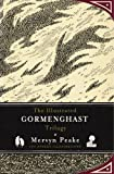Mervyn Peake The Illustrated Gormenghast Trilogy
