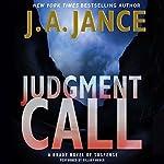 Judgment Call: Joanna Brady Mysteries | J. A. Jance