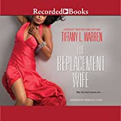 The Replacement Wife | [Tiffany L. Warren]