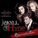 Jekyll & Hyde Resurrection