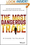 The Most Dangerous Trade: How Short S...