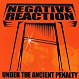 Under The Ancient Penalty by Negative Reaction [Music CD]
