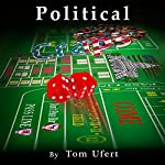 Political Craps | Tom Ufert