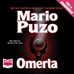 Omerta (       UNABRIDGED) by Mario Puzo Narrated by Richard Ferrone